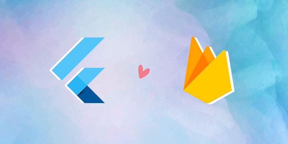 Flutter Love Firebase